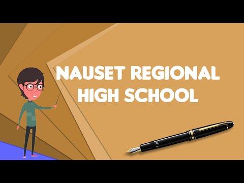 What is Nauset Regional High School?, Explain Nauset Regional High School
