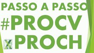 Procv E Proch Passo à Passo  Sem Complicação