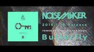 """NOISEMAKER """"Butterfly""""【Teaser Trailer】"""