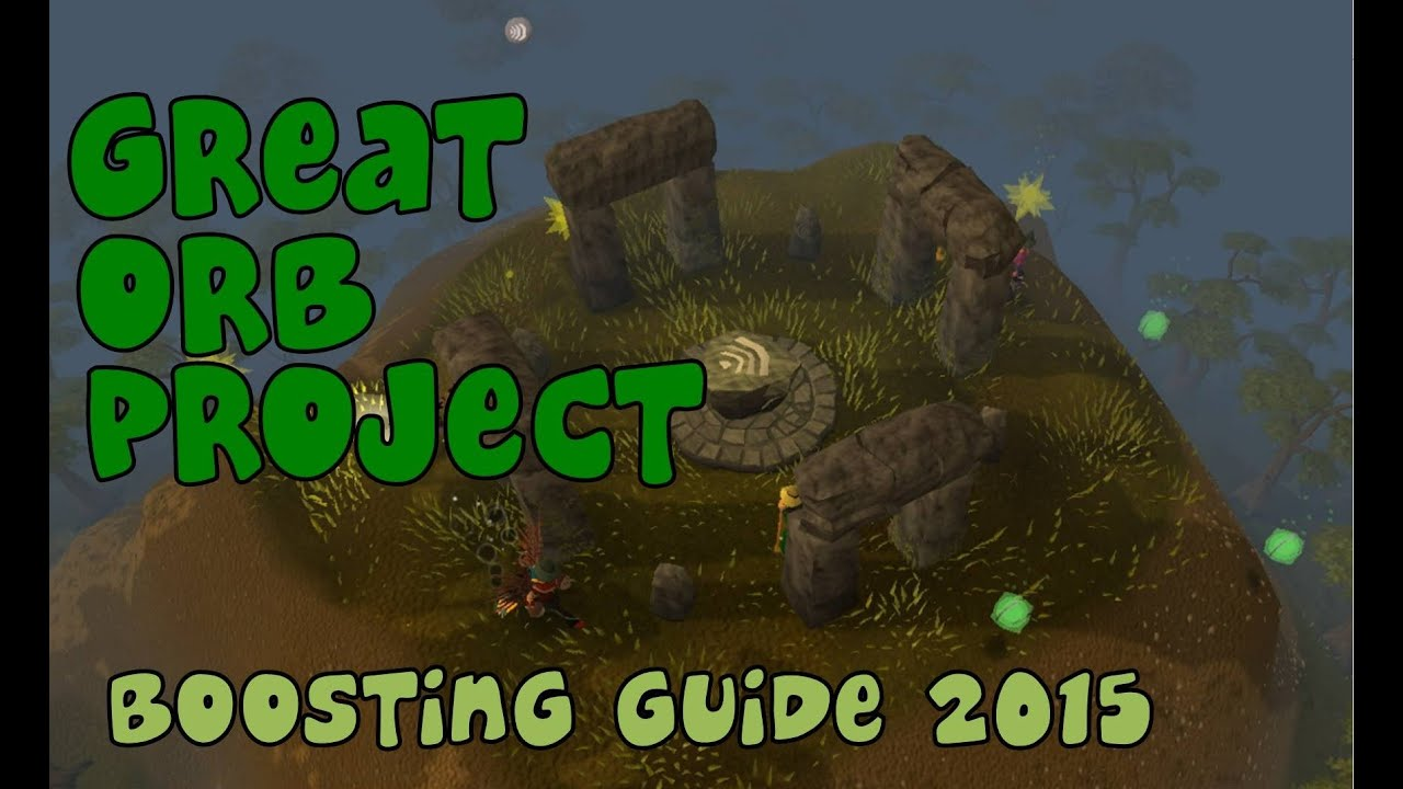 Great Orb Project Guide Boosting Runescape 2015 Youtube
