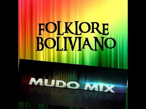 MIX FOLKLOR DE BOLIVIA 2016.......DJ MUDO