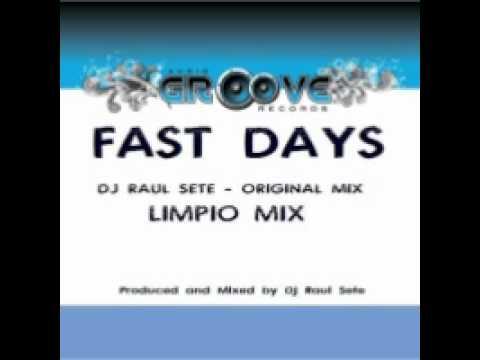 DJ Raul Sete - Fast Days (Original Mix) on Beatport