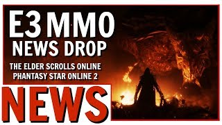 E3 2019: Elder Scrolls Online DLC Tease   Phantasy Star Online 2 Heading West