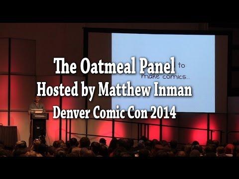 Matthew Inman (The Oatmeal) Full Denver Comic Con Panel