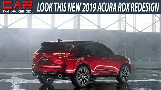 LOOK THIS 2019 Acura RDX Release and Redesign