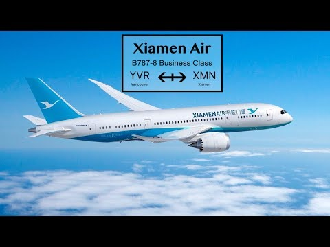Xiamen Air Boeing 787-8 Business Class Flight Report Vancouver to Xiamen [4K]