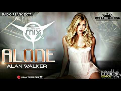 Dj Cleber Mix Feat. Alan Walker - Alone (Radio Remix 2017)
