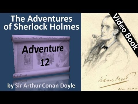 Adventure 12 - The Adventures of Sherlock Holmes by Sir Arthur Conan Doyle