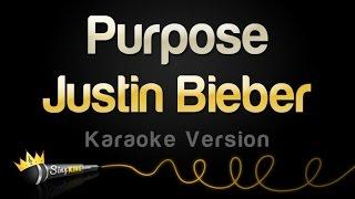 Justin Bieber - Purpose (Karaoke Version)