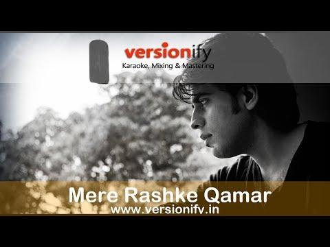 """Mere Rashke Qamar"" Original Karaoke- Baadshaho (Highest Quality 320 kbps)"