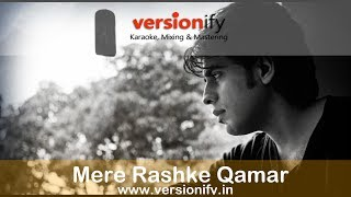 Mere Rashke Qamar Original Karaoke- Baadshaho (Highest Quality 320 kbps)