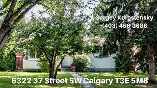 6322 37 ST SW CALGARY AB T3E  5M8 | Sergey Korostensky | Homes For Sale | 403 456 3688