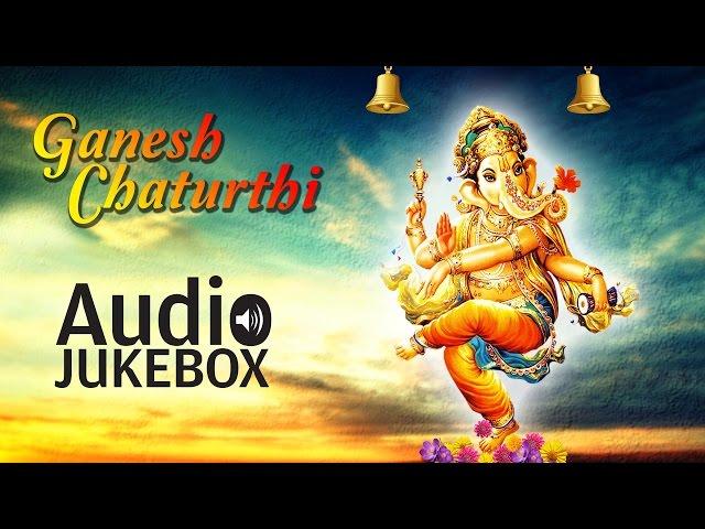 Ganesh Chaturthi Special | Ganesha Devotional Songs | Audio Jukebox