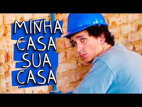 MINHA CASA, SUA CASA