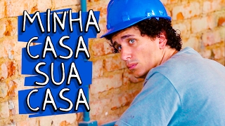 Vídeo - Minha Casa, Sua Casa