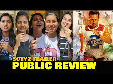 Student Of The Year 2 Trailer | PUBLIC REACTION | Tiger Shroff, Tara Sutaria, Ananya P | SOTY2