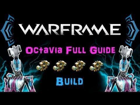 [U20] Warframe - Octavia Full Guide - Awesome Buffs & Awesome Dmg!   N00blShowtek