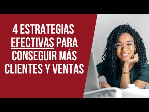 4 Estrategias Efectivas para Conseguir Más Clientes y Ventas