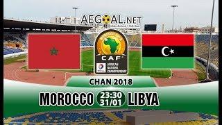 Morocco vs Libya 3-1 chan 2018 African Nations Championship│[31/01/2018]│HD