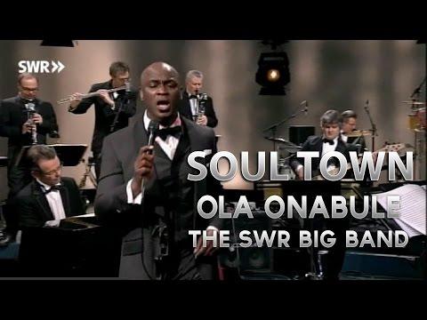 Ola Onabule & SWR Big Band - Soul Town - Soul Encounter