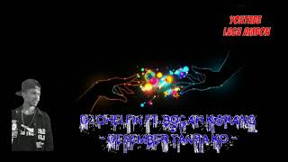 DJ QHELFIN ft. B0CAH K@RANG - DECEMBER TANPA KO ( TERBARU )
