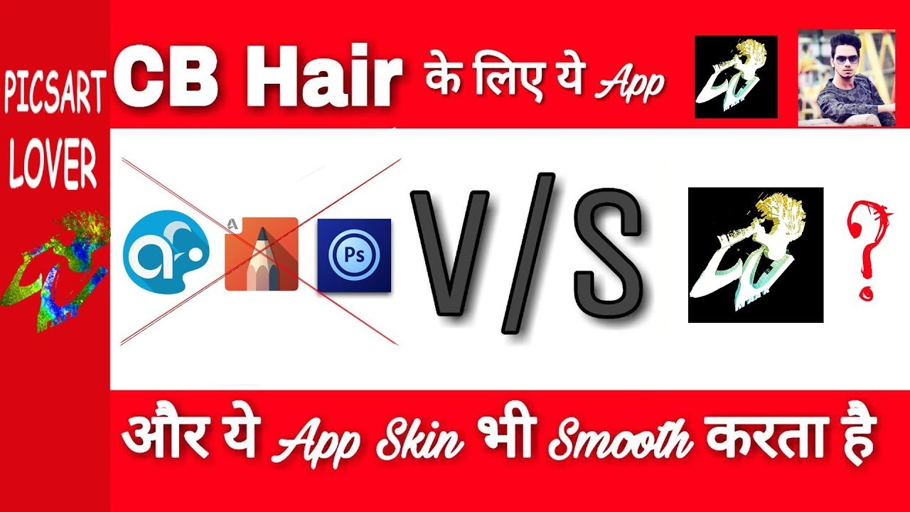 Best Free App For Perfect Hairstyle And Skin Smooth Cb Face Editing