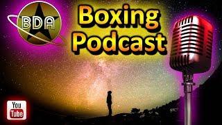 BDA Podcast: Mid-Week Edition; Anthony Joshua, Tank Davis, Canelo Alvarez and More!