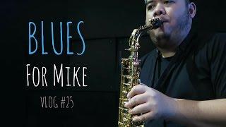 Video VLOG 25 - Blues For Mike download MP3, 3GP, MP4, WEBM, AVI, FLV Maret 2018