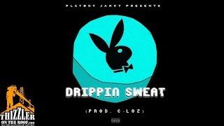 PlayBoy JANKY - Drippin Sweat [Prod. C-Loz] [Thizzler.com]