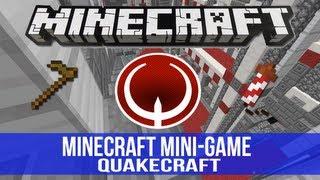 Minecraft QuakeCraft: Quake Veterans !