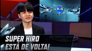 Super Hiro está de volta! - CBLoL 2019