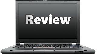 Lenovo ThinkPad T420 Review