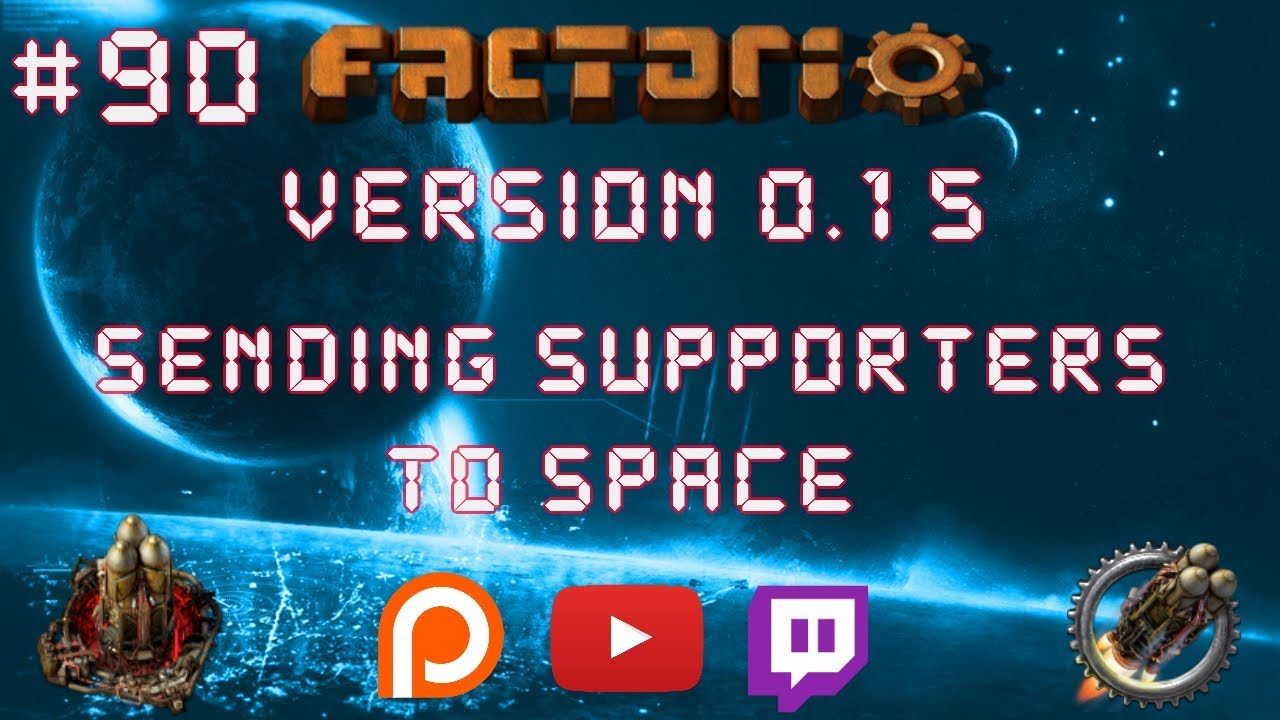 Factorio 0 15 Sending Supporters To Space EP 90: Over 19GW Power! - Let's  Play, Gameplay
