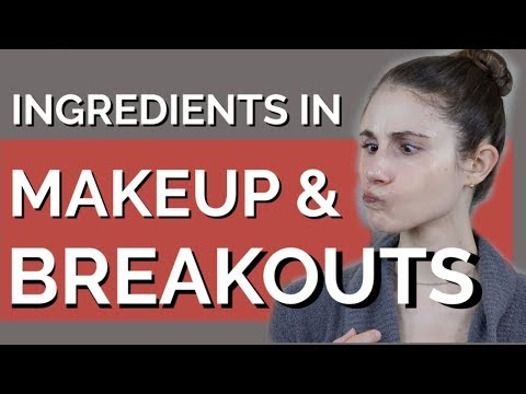 MAKEUP INGREDIENTS TO AVOID  DR DRAY