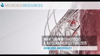What's New With Autocad And Autocad Architecture 2015
