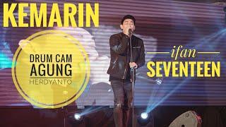 Ifan Seventeen Kemarin Drum Cam By Agung Herdyanto