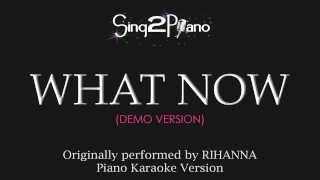 Gambar cover What Now (Piano Karaoke Version) Rihanna