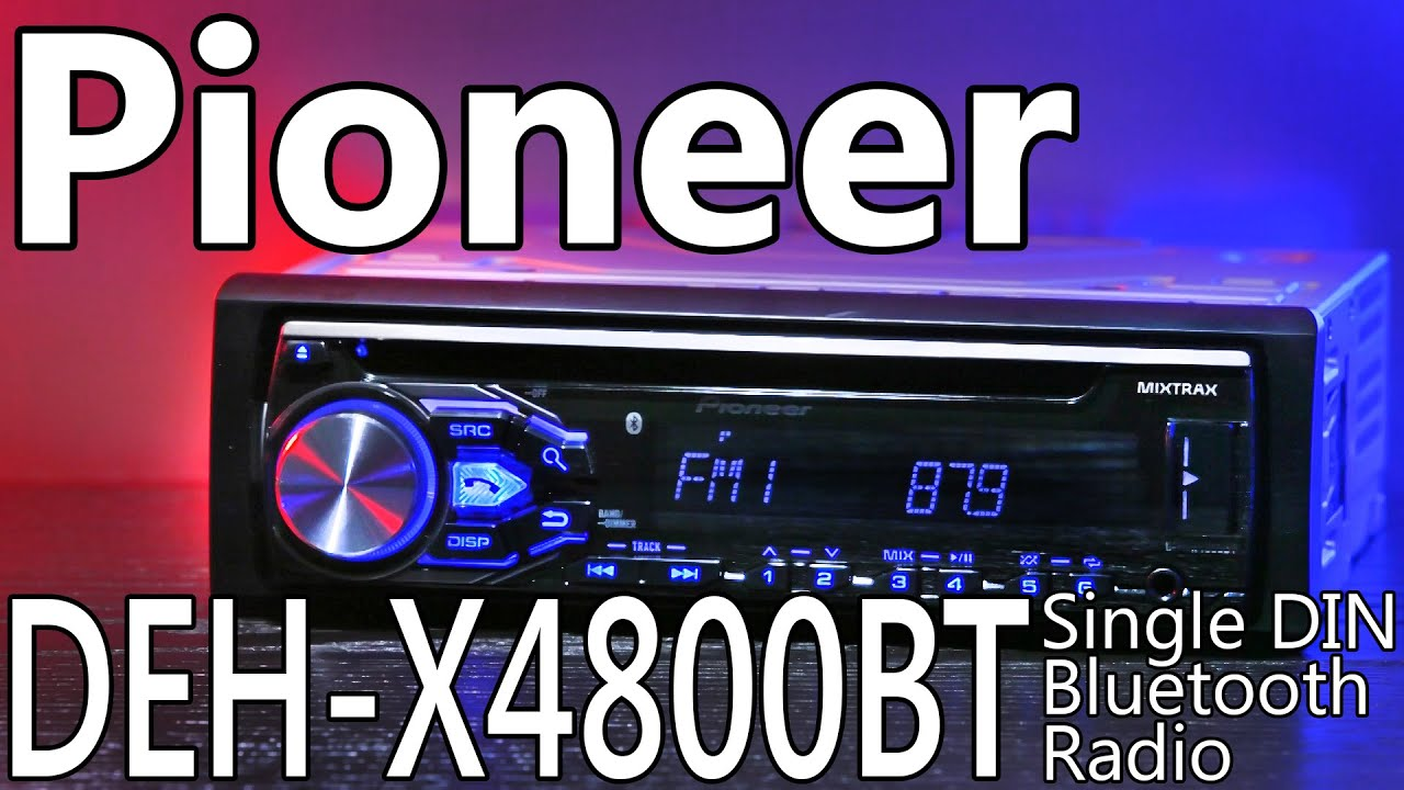 Pioneer Deh X 4800 Wiring Simple Diagram X6600bt X4800bt Single Din Bluetooth Radio Youtube Installation