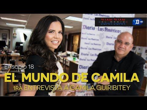 Juan Juan AL MEDIO Ep.18 / EL MUNDO DE CAMILA - 1ra Entrevista a Camila Guiribitey