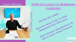 NON-Occupant Co-Borrower Guidelines For Mortgage Programs