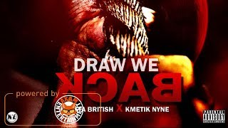 Rasta British Ft. Kymetic Nyne - Draw We Back - April 2018