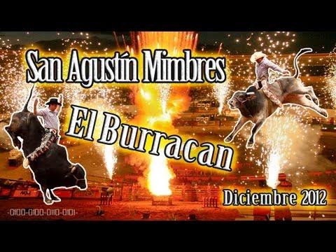 El Burracan - San Agustín Mimbres - Diciembre 2012
