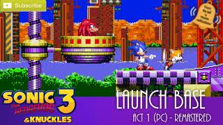 Sonic 3 & K Launch Base Act 1 (PC Variant #1) Remastered