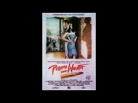 Peluru Dan Wanita (1987) - Christopher Noth, Sue Francis Pay, Frans Tumbuan, Zoraya Peruch from YouTube · Duration:  3 hours 9 minutes 49 seconds