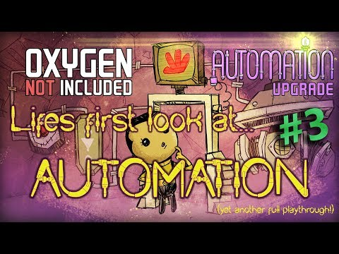 Oxygen Not Included - Automation Upgrade first playthrough! #3.1?