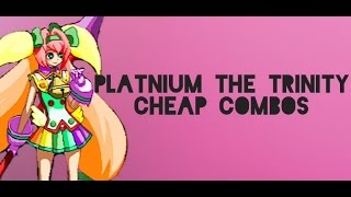 Blazblue Chrono Phantasma Extend: Platinum The Trinity Cheap Combos