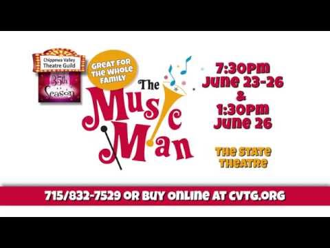 The Music Man - Chippewa Valley Theatre Guild - 30 Seconds