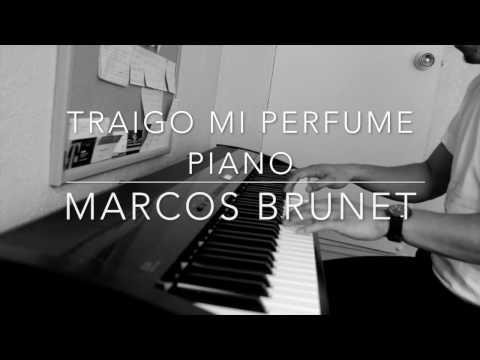 Traigo Mi Perfume - Marcos Brunet Piano