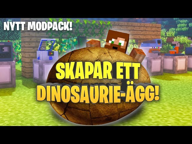 Skapar ett dinosaurie-ägg i Minecraft! (NYTT MODPACK!)