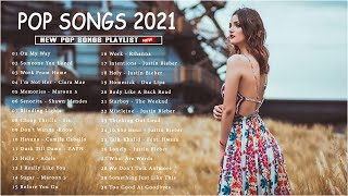 2021 New Songs  Latest English Songs 2021   Pop Music 2021 New Song  English Song 2021